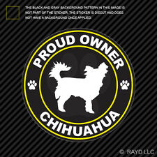 Proud Owner Long Haired Chihuahua Sticker Decal Adhesive Vinyl dog canine pet