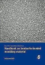 Handbook on bentonite-bonded moulding material von Michael Franke, Hartmut Polzin und Werner Tilch (2017, Kunststoffeinband)