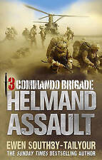 3 Commando: Helmand Assault by Ewen Southby-Tailyour Paperback Book A10 LL157