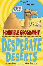 Horrible Geography Desperate Deserts by Anita Ganeri New Book