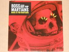 """BOSS MARTIANS & IGGY POP -Mars Is For Martians- 7"""" 45  NEU"""