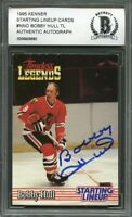 1995 kenner starting lineup cards #nno BOBBY HULL autograph BGS BAS AUTHENTIC