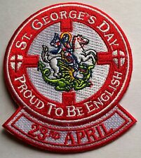 St George's Day Proud To Be English 23rd April Embroidered Iron On Patch Badge