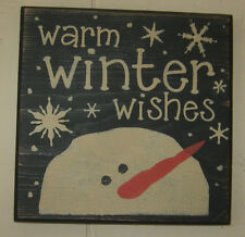 PRIMITIVE COUNTRY  small SQ. WARM WINTER WISHES ~SNOWMAN SIGN