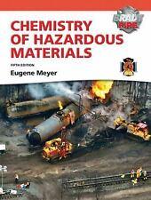 Hazardous Materials Chemistry: Chemistry of Hazardous Materials by Eugene Meyer