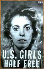 U.S. Girls Half Free 2015 Ltd Ed Rare New Poster +Free Indie/Rock/Pop Poster!