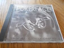 POKERFACE - TRAGEDY AND COMEDY CD