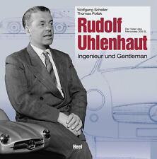 Rudolf Uhlenhaut - Ingenieur & Gentleman (Mercedes 300 SL C111) Buch book
