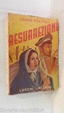 RESURREZIONE Leone Tolstoj Lucchi 1954 libro romanzo Russia narrativa racconto
