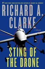Sting of the Drone by Richard A. Clarke (2014, Hardcover)