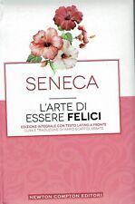 Seneca: L'arte di essere felici [testo a fronte] ed. Newton NUOVO SCONTO 50% B10