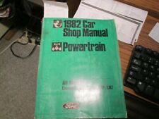 1982 Ford Service Manual 2.3,3.3, 3.8, 302 And 351 Engines And Trans.