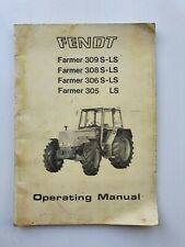 FENDT FARMER 305LS 306S-LS 308S-LS 309S-LS TRACTOR OPERATORS MANUAL
