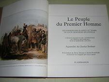 LE PEUPLE DU PREMIER HOMME. 1977. PEOPLE OF THE FIRST MAN. PLAINS INDIANS