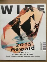 The Wire Magazine #383 - January 2016 - 2015 Rewind, Records Of The Year