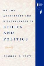 Studies in Continental Thought: On the Advantages and Disadvantages of Ethics...