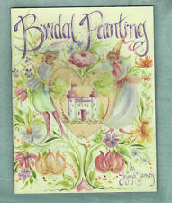 BRIDAL PAINTING - Jo Sonja Jensen - 32 pgs - SIGNED, First Day Issue