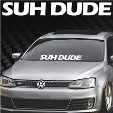 "SUH DUDE Windshield Banner Decal / Sticker 4x31"" tuner boost funny jdm euro wrx"