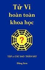 Tu Vi hoan toan khoa Hoc 2 : Part II: A treatise on the stars of the heavenly...