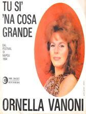 """Ornella Vanoni 45 giri """"Tu Sì 'Na Cosa Grande"""" M/M '64"""