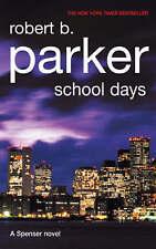 School Days,Parker, Robert B.,New Book mon0000021620