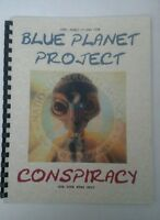 Blue Planet Project Conspiracy Book – Alien, UFO Secrets Revealed!