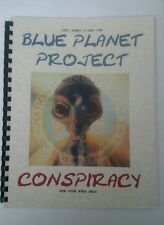 Blue Planet Project Conspiracy Book – Alien, UFO Secrets Revealed!