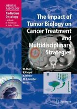 The Impact of Tumor Biology on Cancer Treatment and Multidisciplinary-ExLibrary