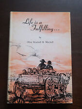 Life is a Fulfilling... by Olive Kimball B. Mitchell  -  Mormon/LDS  Autographed