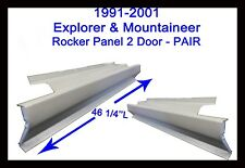 1991-2001 FORD EXPLORER MERCURY MOUNTAINEER  2DR OUTER ROCKER PANELS NEW PAIR!!