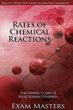 Rates Of Chemical Reactions (High School Chemistry) (Volume 8) by Vishal Mody