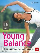 Trostl: Young Balance - Das Anti-Aging-Workout Handbuch/Ratgeber/Fitness/Taining