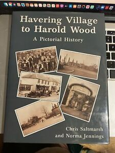 Havering Village to Harold Wood: A Pictorial History Social Local Norma Jennings
