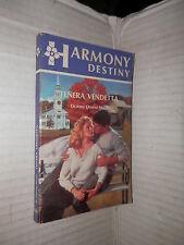 TENERA VENDETTA Doreen Owens Malek Harlequin Mondadori 1991 Harmony Destiny di