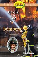 Un D�a en la vida de un bombero: Fluent (Nonfiction Readers)