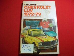 1972-79 CHEVROLET LUV PICK-UP TRUCK INC 4WD -REPAIR,TUNE-UP & MAINTENANCE MANUAL
