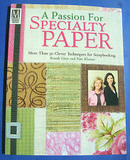 """A Passion For Specialty Paper"" Ginn & Klassen c2005 PB Crafts Scrapbooking New"