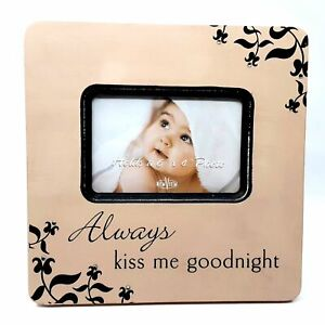 """Wooden Baby Picture Frame """"Always Kiss Me Goodnight"""" New View Photo Holder"""