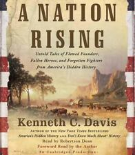 A Nation Rising: Untold Tales of Flawed Founders, Fallen Heroes, and Forgotten F