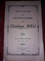 Rare Souvenir du centenaire de Charloun Rieu ,Le Paradou 11 Aout 1946