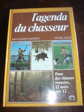L'AGENDA DU CHASSEUR - J.-C. Chantelat M. Jacob 1989