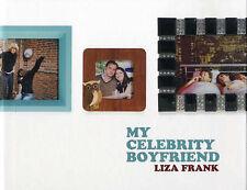 My Celebrity Boyfriend, Liza Frank