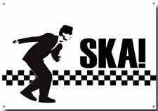 SKA METAL SIGN, MODS AND ROCKERS, RAGGAE , 2 TONE MUSIC, RETRO, CLASSIC , POSTER