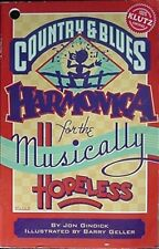 Country & Blues Harmonica For The Musically Hopeless, 1984 Book