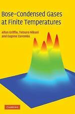 NEW Bose-Condensed Gases at Finite Temperatures by Allan Griffin
