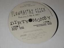 "FLOWMASTAZ CLICK DIRTY MONEY 12"" Single NEW SEALED 1999 J-RO & Dres (Vinyl)"