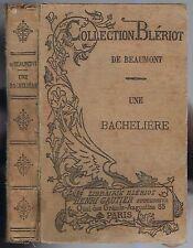 Une BACHELIÈRE de La Comtesse André de BEAUMONT Collection BLÉRIOT circa 1890-95