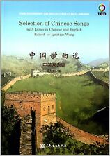 Selection of Chinese Songs with Lyrics in Chinese and English Edited by Ignatius