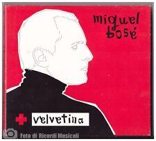 MIGUEL BOSE' - VELVETINA CD + DVD SPAIN 2005