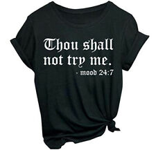 THOU SHALL NOT TRY ME MOOD 24/7 WOMEN'S FUNNY T-SHIRT